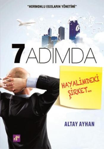 7 Adımda Hayalimdeki Şirket Altay Ayhan