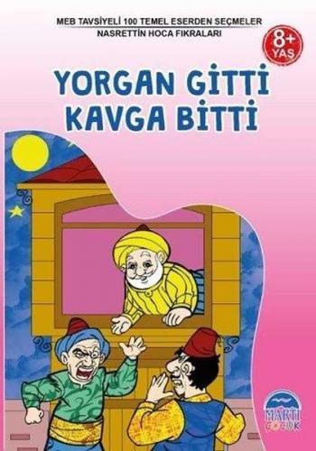 Yorgan Gitti Kavga Bitti