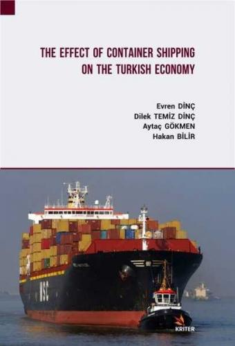 The Effect Of Container Shipping On The Turkish Economy Kolektif