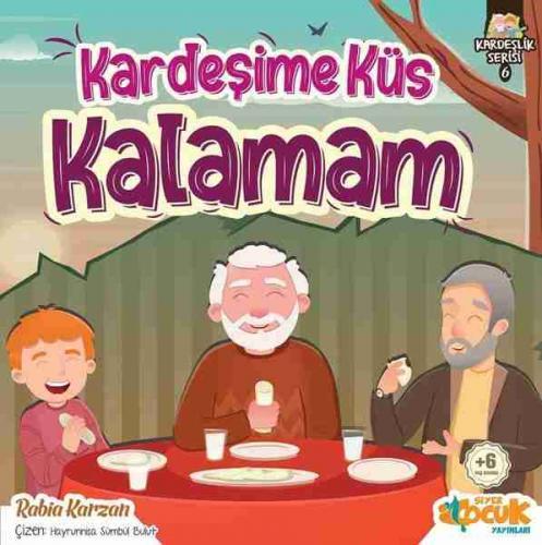 Kardeşime Küs Kalamam - Kardeşlik Serisi 6 Rabia Karzan