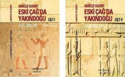 Eski Çağda Yakındoğu (M.Ö. 3000-330) (2 Cilt) Amelie Kuhrt