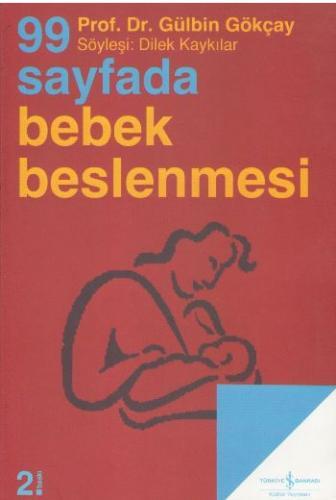 99 Sayfada Bebek Beslenmesi Gülbin Gökçay