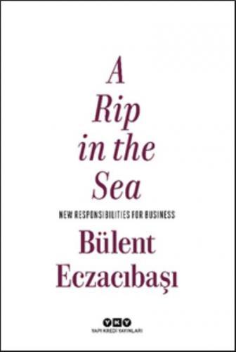 A Rip in the Sea Bülent Eczacıbaşı