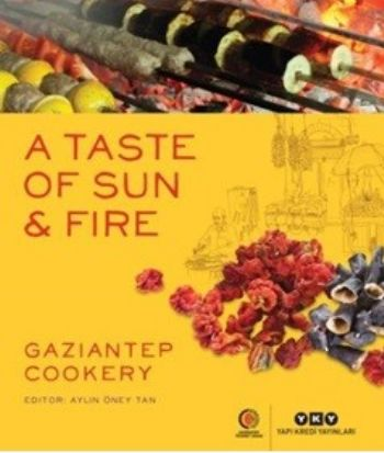 A Taste Of Sun-Fire Gaziantep Cookery