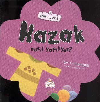 Acaba Nasıl-10 Kazak Nasıl Yapılıyor
