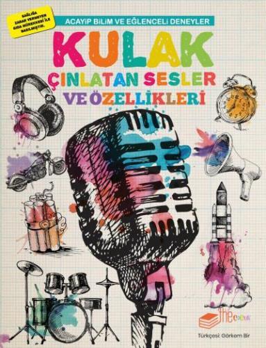 Acayip Bilim ve Eğlenceli Deneyler-Kulak Çınlatan Sesler ve Özellikleri