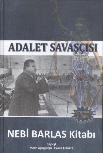 Adalet Savaşçısı-Nebi Barlas Kitabı Metin Ağaçgözgü-Hasan Çelikkol