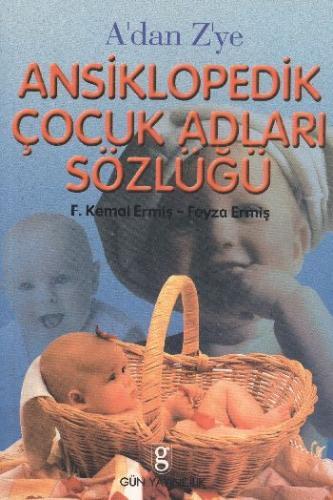 A'dan Z'ye Ansiklopedik Çocuk Adları Sözlüğü