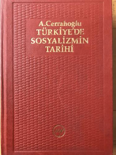 TÜRKİYE'DE SOSYALİZMİN TARİHİ