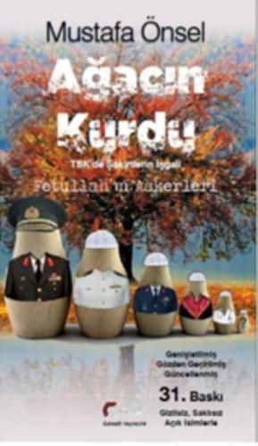 Ağacın Kurdu: TSK'de Şakirtlerin İşgali Mustafa Önsel
