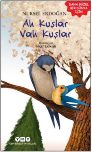 Ah Kuşlar Vah Kuşlar Nursel Erdoğan