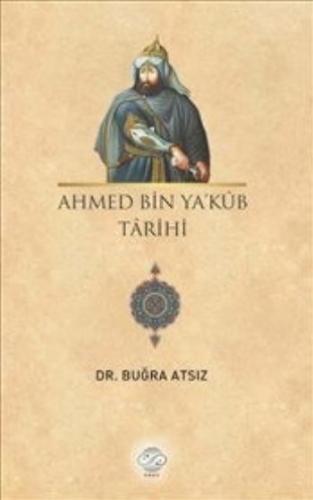Ahmed Bin Yakub Tarihi