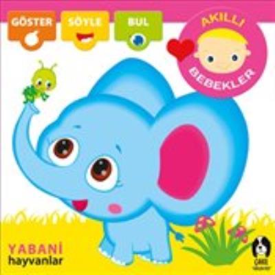 Akıllı Bebekler - Yabani Hayvanlar