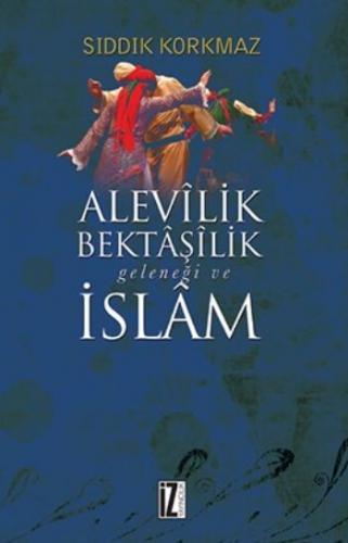 Alevilik-Bektaşilik Geleneği ve İslam