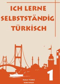Ich lerne selbstständig Türkisch - 1 Hakan Yılmaz
