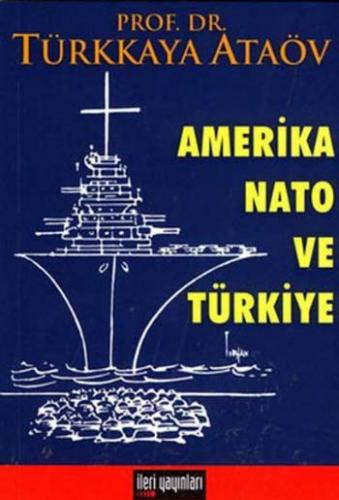 Amerika Nato ve Türkiye
