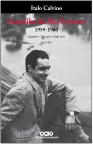 Amerikada Bir İyimser 1959-1960 Italo Calvino
