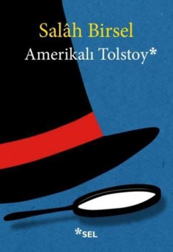Amerikalı Tolstoy Salâh Birsel