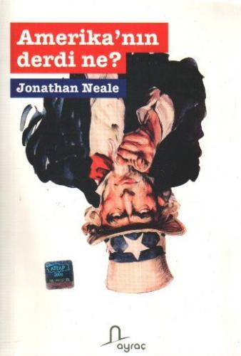 Amerika'nın Derdi Ne?
