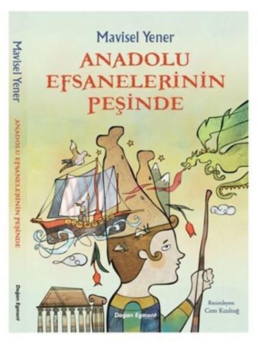 Anadolu Efsanelerinin Peşinde Mavisel Yener