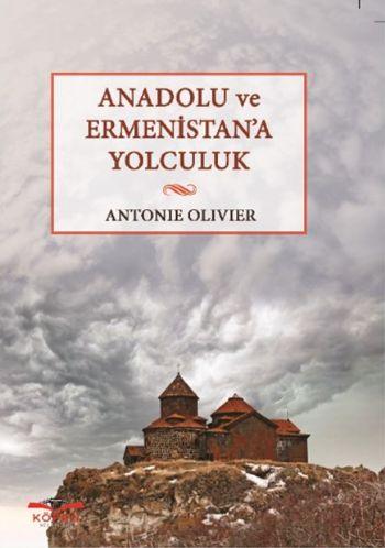 Anadolu ve Ermenistana Yolculuk