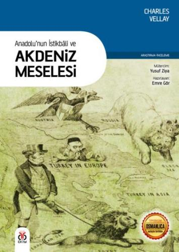 Anadolunun İstikbali ve Akdeniz Meselesi