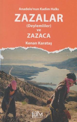 Anadolunun Kadim Halkı  Zazalar Deylemliler ve Zazaca