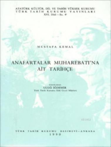 Anafartalar Muharebatı'na Ait Tarihçe