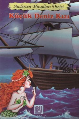 Andersen Masalları Dizisi-3: Küçük Deniz Kızı