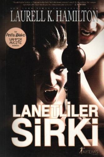 Anita Blake Serisi-3: Lanetliler Sirki