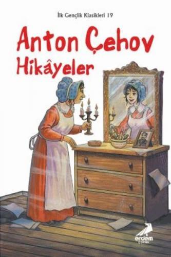 Anton Çehov Hikayeler-İlk Gençlik Klasikleri Dizisi 19