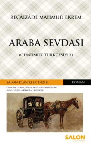 Araba Sevdası-Günümüz Türkçesiyle