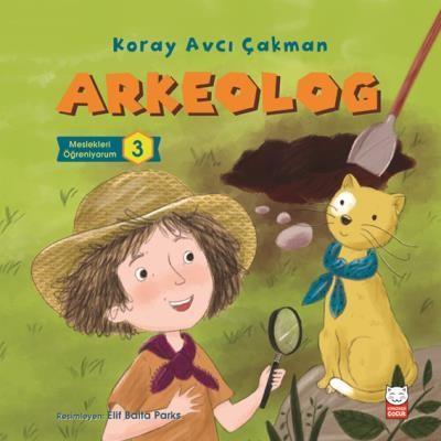 Arkeolog-Meslekleri Öğreniyorum 3