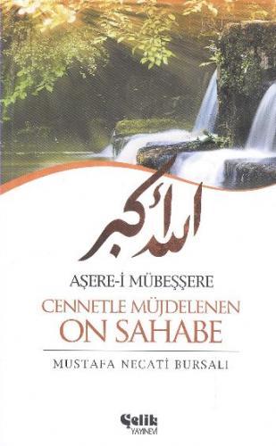 Aşerei Mübeşşere Cennetle Müjdelenen On Sahabe