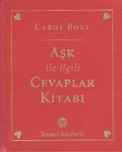 Aşk ile İlgili Cevaplar Kitabı Carol Bolt