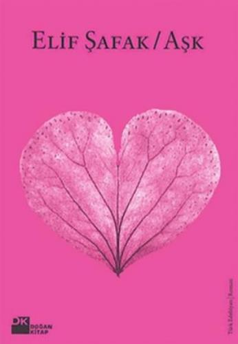 Aşk (Pembe Kapak) Elif Şafak