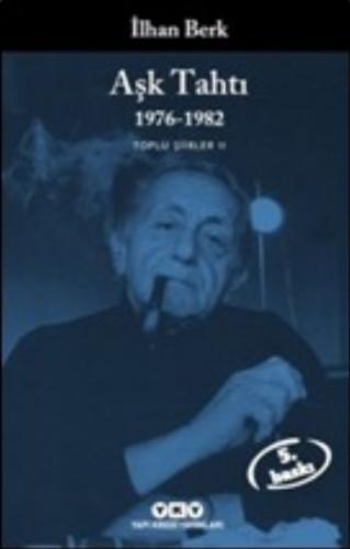 Aşk Tahtı 1976-1982 İlhan Berk