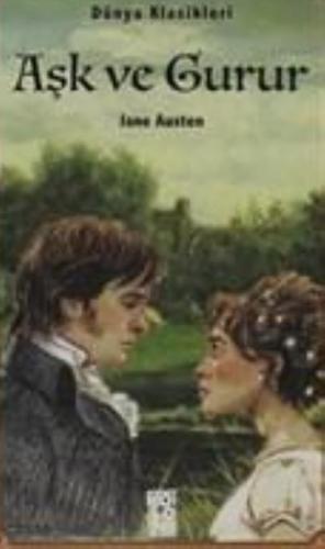 Aşk ve Gurur Jane Austen