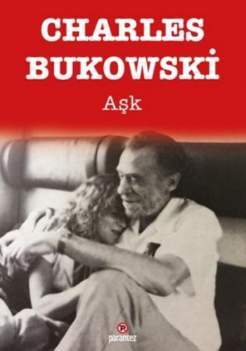 Aşk Charles Bukowski