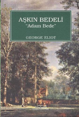Aşkın Bedeli ''Adam Dede'' George Eliot