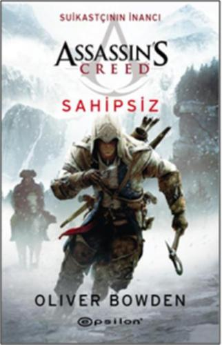 Assassins Creed Sahipsiz  Suikastçının Inancı