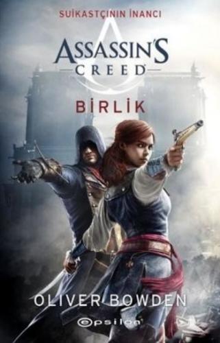 Assassins Creed Suikastçının İnancı 8 - Birlik