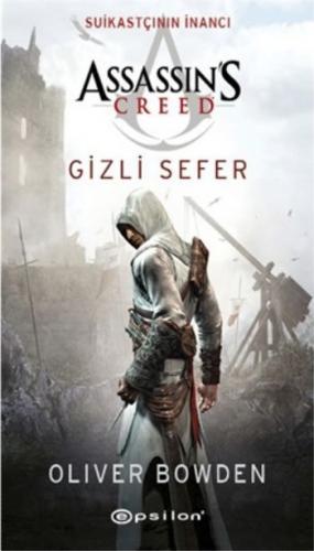 Assassins Creed Suikastçının İnancı-Gizli Sefer