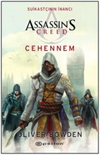 Assassins Creeds Suikastçının İnancı Cehennem