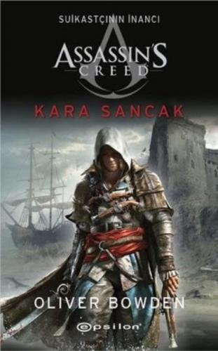 Assassins Creeds Suikastçının İnancı Kara Sancak