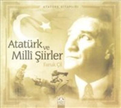 Atatürk Kitapları: Atatürk ve Milli Şiirler