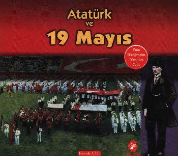 Atatürk Serisi-05: Atatürk ve 19 Mayıs