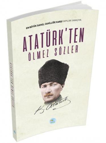 Atatürk'ten Ölmez Sözler