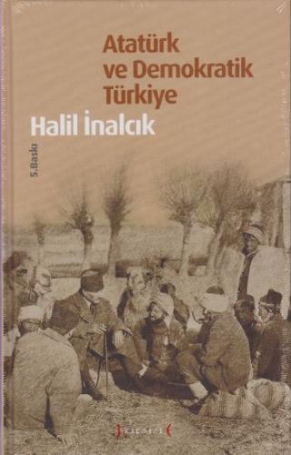 Atatürk ve Demokratik Türkiye-Cilti