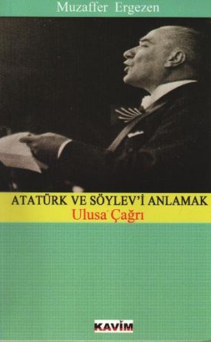 Atatürk ve Söylev'i Anlamak